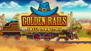 Golden Rails: Small Town Story