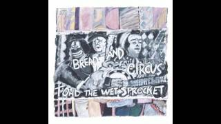 Toad The Wet Sprocket ONE WIND BLOWS 1989 Bread And Circus