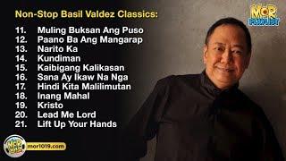 Non Stop Basil Valdez Classics  | MOR Playlist Non-Stop OPM Songs 2018 ♪