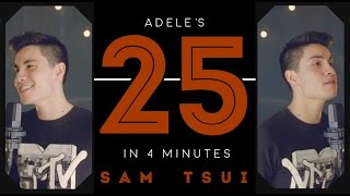 """Adele's """"25"""" in 4 minutes - Sam Tsui"""