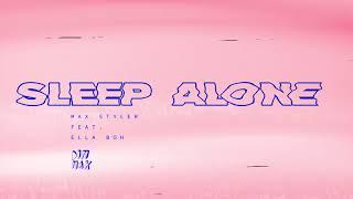 Max Styler   Sleep Alone (feat. Ella Boh) | Dim Mak Records