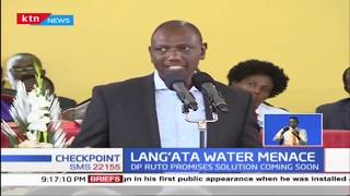 Ruto promises to see to it that Langa'ta water menace is dealt with