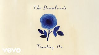 Gambar cover The Decemberists - Traveling On (Audio)