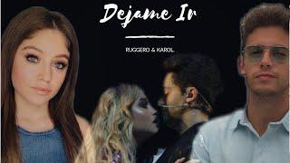 Ruggero & Karol - Dejame Ir