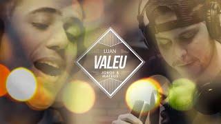 Luan Forró Estilizado E Jorge & Mateus   Valeu. [Clipe Oficial]