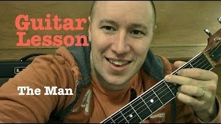 The Man ★ Guitar Lesson ★ Standard Chord Version ★ Aloe Blacc