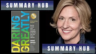 Daring Greatly by Brene Brown ( Book Summary Video )