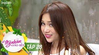 my-nhan-vao-bep-tap-28-si-thanh-de-nhat-thanh-lay-game-show-giai-tri-nau-an-2017