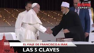 «Todos somos hermanos». Histórica visita del Papa Francisco a Irak