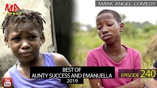 BEST OF AUNTY SUCCESS AND EMMANUELLA (MARK ANGEL TV) EPISODE 240