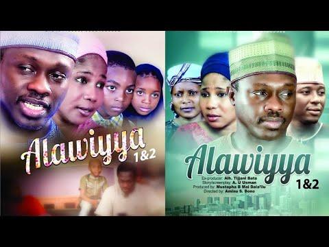Alawiyya 1&2  Latest Hausa Film 2020