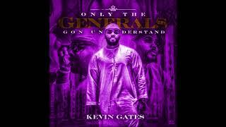 Kevin Gates   Big Gangsta [slowed]
