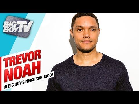 Trevor Noah on Trump, His Book and Aiming Beyond Your Dreams | BigBoyTV