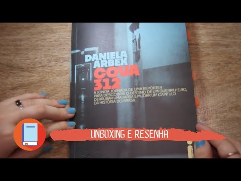 UNBOXING e RESENHA do livro COVA 312, da DANIELA ARBEX
