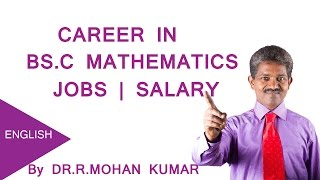 Career in BS.C Mathematics - Jobs , Salary , Oppurtunities