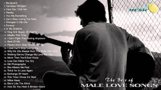 music 2015 playlist, The Best of Male Love Songs    Male Love Songs Greatest Hits All Time