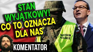 Stan Wyjątkowy w Polsce?! Co Oznacza Dla Polaków? Jakie Obostrzenia!