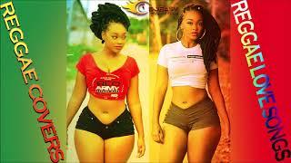 Reggae Covers Best Of Reggae Love Songs ►Chris MartinJah CureAlaineRomain VirgoBusy Signal& more