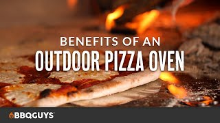 Outdoor Pizza Oven Benefits | Buying Guide | BBQGuys