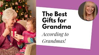 The Best Gifts For Grandma... According To Grandmas! (You Wont What She Really Wants!)