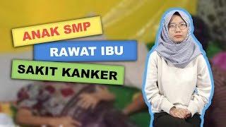 WOW TODAY: Kisah Pilu Siswa SMP di Surabaya Urus Ibu yang Idap Kanker Stadium 4 dan 2 Adiknya