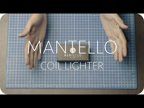 MANTELLO - Coil Lighter
