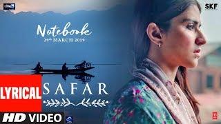 Safar Lyrical | Notebook | Zaheer Iqbal & Pranutan Bahl | Mohit Chauhan | Vishal Mishra