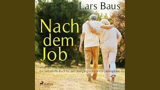 Nach Dem Job   Ein Selbsthilfe Buch Für Den Übergang In Die Dritte Lebensphase, Kapitel 71.3 &...