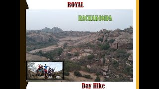 Royal Rachakonda Day Hike