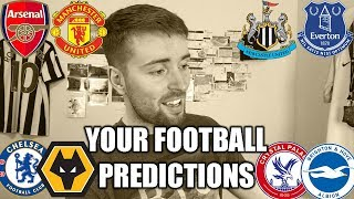YOUR FOOTBALL PREDICTIONS! #GW30