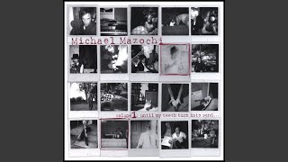 Michael Mazochi - The Blackbird Moan