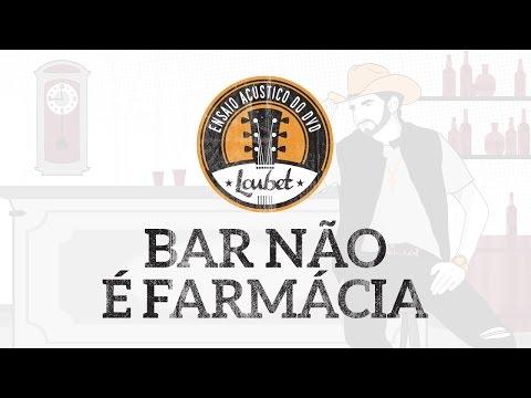 Música Bar Não é Farmácia (Letra)