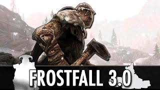 Skyrim Mod: Frostfall 3.0 - Hypothermia, Survival, Camping