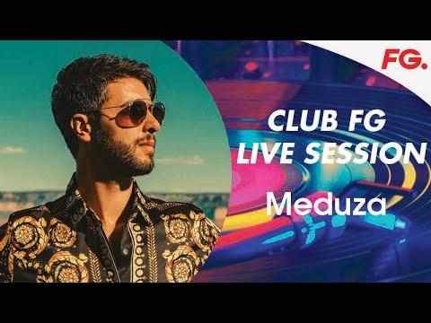 MIX MEDUZA   CLUB FG   LIVE DJ MIX   RADIO FG
