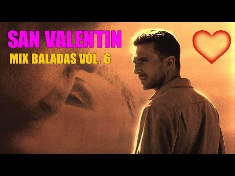 San Valentin  Mix Baladas Romanticas  Especial 14 de Febrero