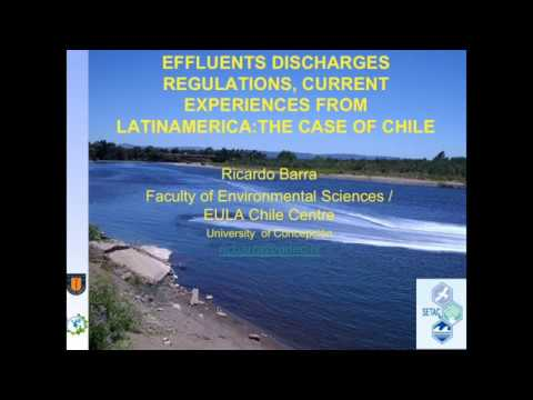 Effluents Discharges Regulations, Current Experiences From Latin America: The Case of Chile