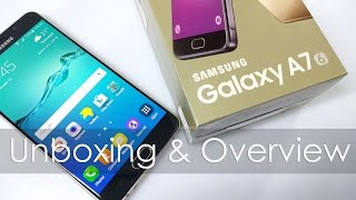 Samsung Galaxy A7 (2016) Unboxing & Overview