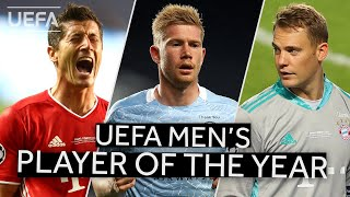 LEWANDOWSKI, DE BRUYNE, NEUER: UEFA Men's Player of the Year Nominees