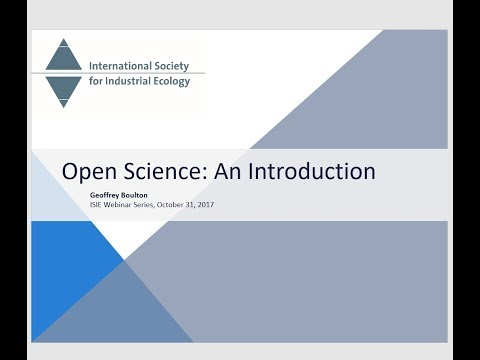 Open Science: An Introduction - Geoffrey Boulton