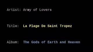 Army of Lovers - La Plage De Saint Tropez (1993)