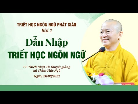 Dẫn nhập triết học ngôn ngữ l Triết học ngôn ngữ Phật giáo