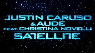 Justin Caruso & Dave Audé:  Satellite