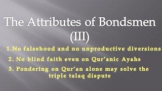 The Attributes of Bondsmen (III) | Al-Furqan_72-73