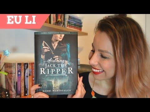 [Eu li] Stalking Jack The Ripper, de Kerri Maniscalco