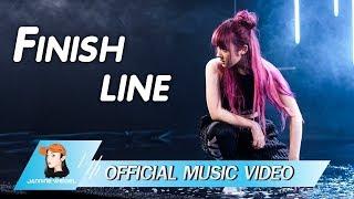 Jannine Weigel (พลอยชมพู)   Finish Line (Official Video)