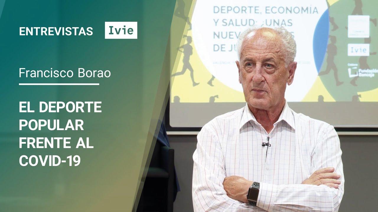 Entrevistas Ivie. Francisco Borao: El deporte popular frente al COVID-19