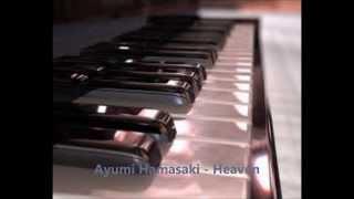 Ayumi Hamasaki - Heaven (Piano Version)