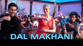 Dal Makhani - Song Video - Dr.Cabbie