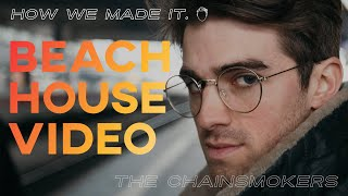 The Chainsmokers   Beach House (Official Video) | How We Made It   Episode 2