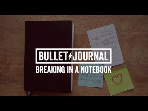 Bullet Journal Tips: Breaking In A Notebook